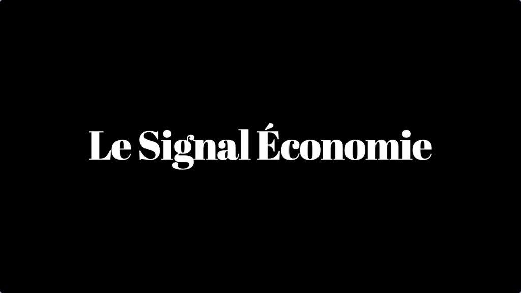Le Signal Économie nouveau est en ligne